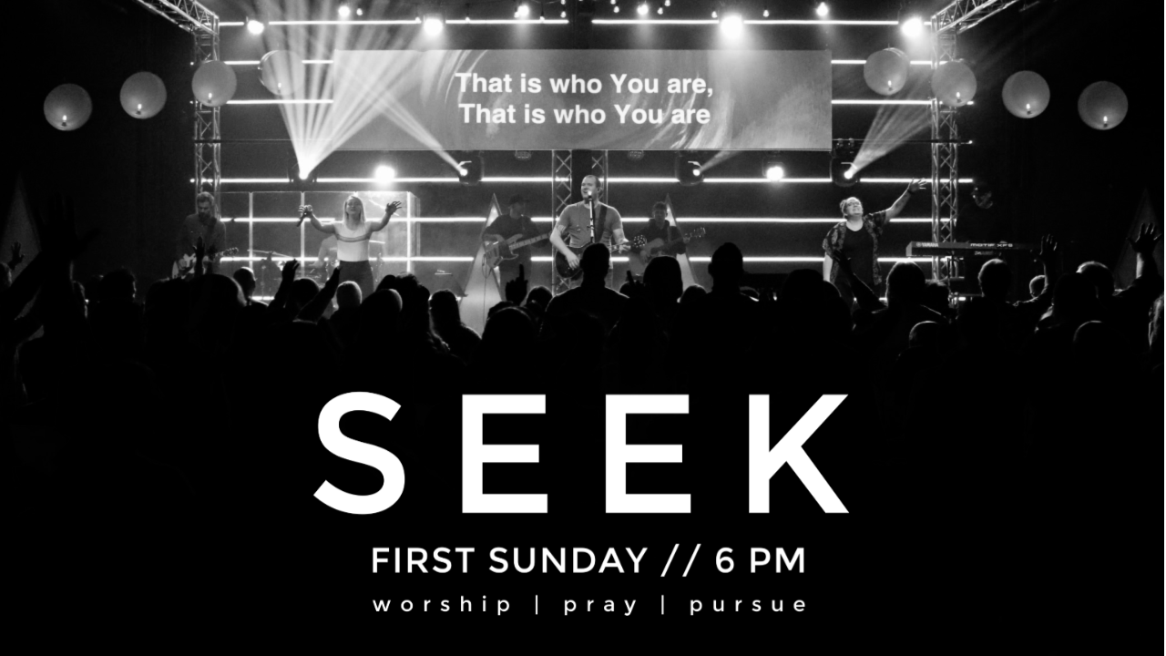 Seek 1st Sunday each Month at 6PM